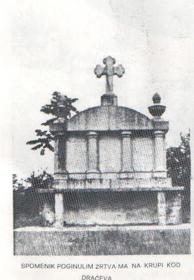 Spomenik pobijenim žrtvama na Krupi kod Dračeva.