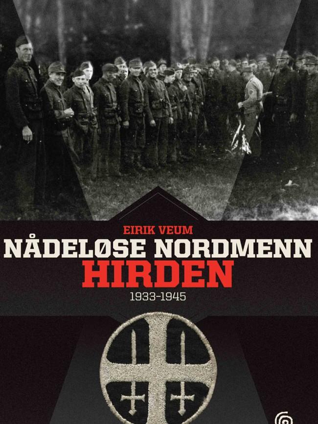 """""""Хирден"""" је друга од три књиге о Норвежанима у немачкој служби за време другог светског рата. ФОТОГРАФИЈА: KAGGE FORLAG"""
