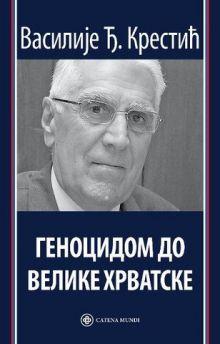 Knjiga Genocidom do velike Hrvatske