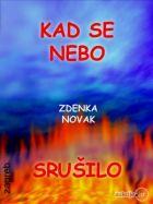 Zdenka Novak - Kad se nebo srušilo