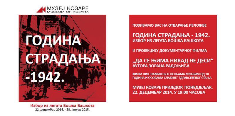 """Pozivnica za izložbu  """"Godina stradanja-1942."""" u Muzeju Kozare u Prijedoru"""