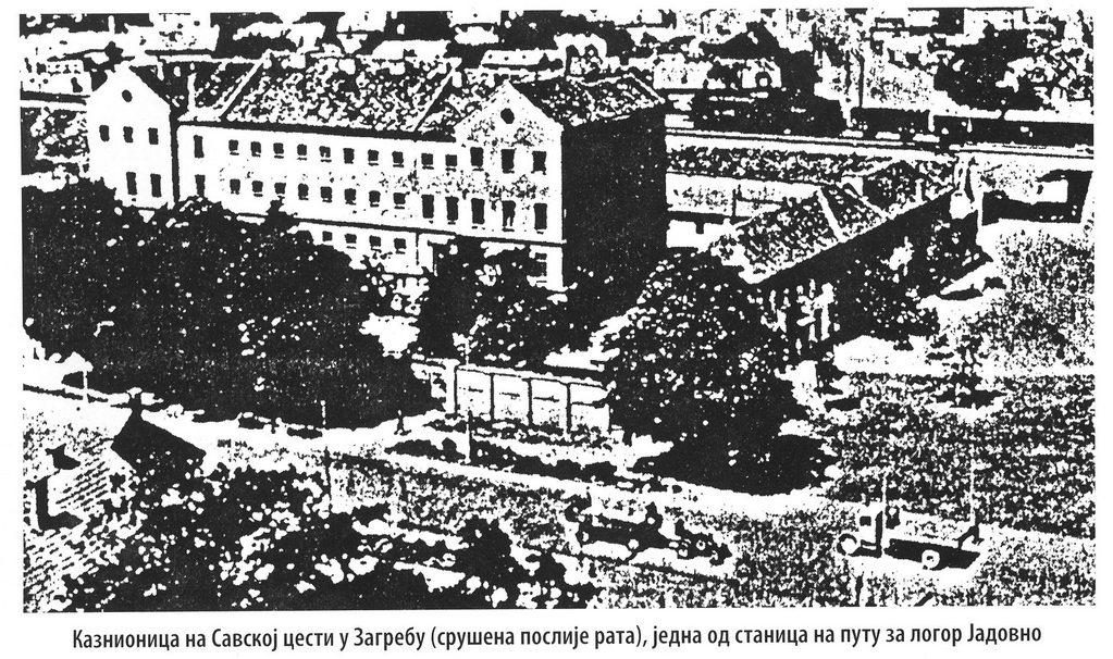"""agrebački """"Zbor"""" - kaznionica na Savskoj cesti u Zagrebu (srušena poslije rata), jedna od stanica na putu za logor Jadovno"""