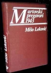"""Na slici: Knjiga """"Martovski pregovori"""" Miša Lekovića."""