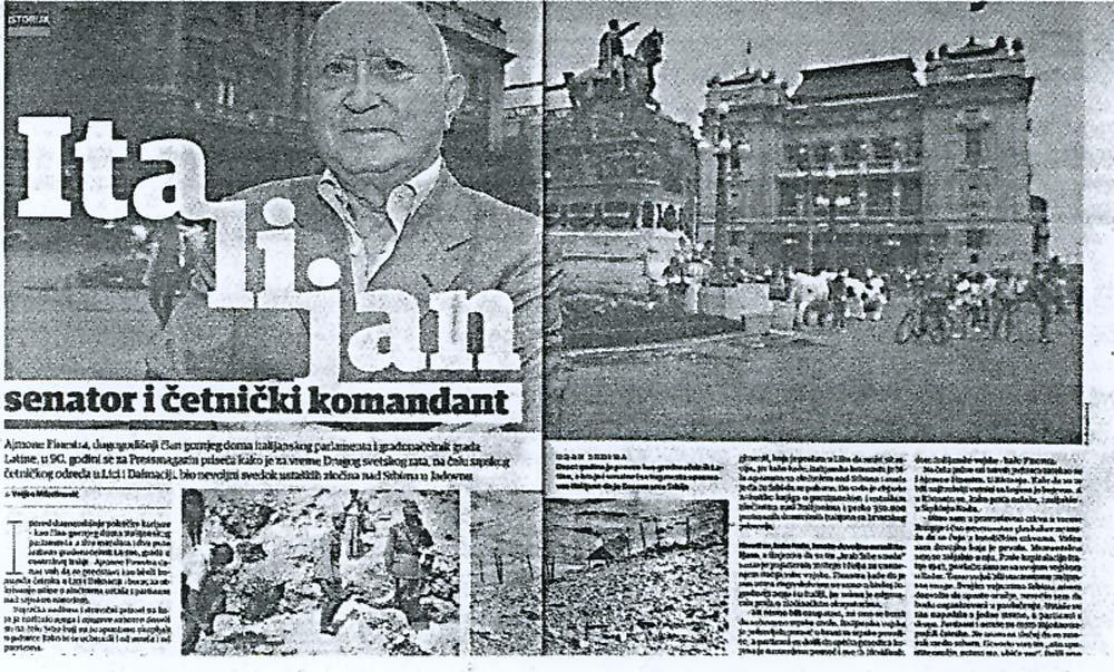 Stranice beogradskog dnevnika Press od 3. jula 2011. - Ajmone Finestra, bivši gradonačelnik Latine, senator, borac RSI, nedavno opisan u srpskoj štampi kao heroj, čovek koji je ustao u odbranu srpskog naroda