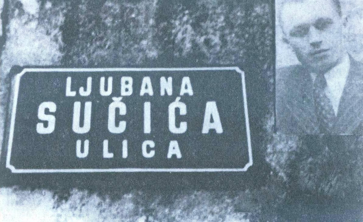 LjUBAN SUČIĆ (gore) i tabla sa njegovim imenom u jednoj od livanjskih ulica