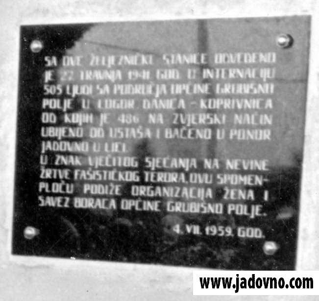 Спомен плоча на згради некадашње железничке станице у Грубишном Пољу. Плоча је разбијена 1991. и до данас није обновљена.