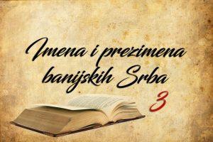 Имена и презимена банијских Срба 3