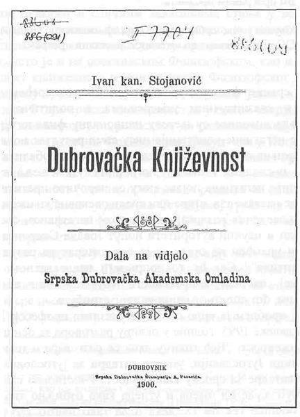 Ivan Kan Stojanović: Dubrovačka književnost (Srpska dubrovačka akademska omladina)