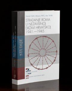 STRADANjE ROMA U NDH 1941. - 1945. OBJAVLjENA ZNANSTVENA KNjIGA O GENOCIDU NAD ROMIMA U NDH-u