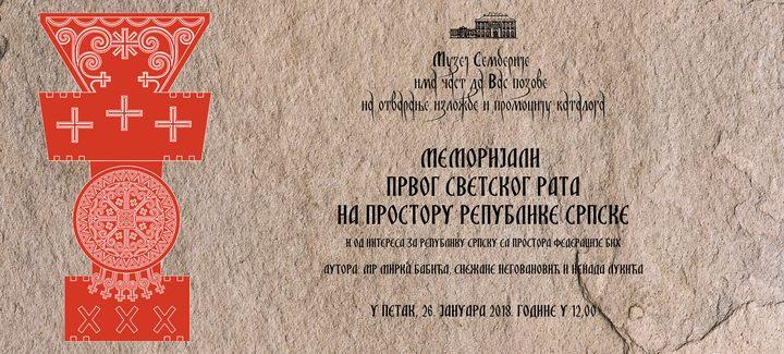 U Muzeju Semberije u Bijeljini biće prikazana izložba o stanju memorijalnih obilježja Prvog svjetskog rata u Republici Srpskoj, čiji su autori Mirko Babić, Snežana Negovanović i Nenad Lukić.